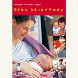 Stillen, Job und Family