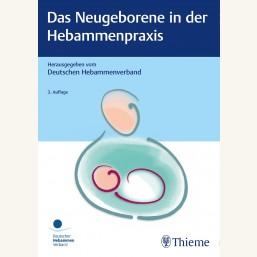 Das Neugeborene in der Hebammenpraxis