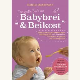 Das große Buch von Babybrei & Beikost
