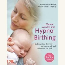 Mama werden mit Hypnobirthing