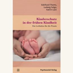 Kinderschutz in der frühen Kindheit