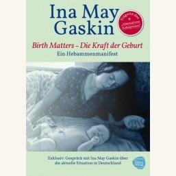 Kraft der Geburt - Birth Matters